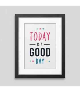 پوستر همراه با قاب امروز یک روز خوب است